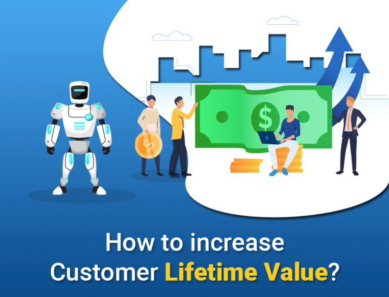 How to increase Customer life Value
