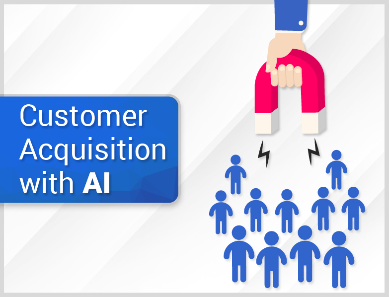 customer acquistion with AI